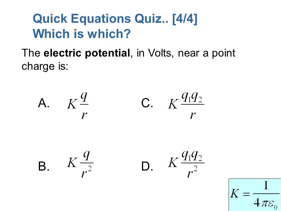 Quick Equations Quiz.. [4/4] Which is which